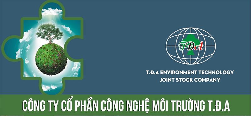 Công ty CP công nghệ môi trường T.Đ.A