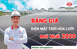 [Bảng giá] Lắp đặt điện mặt trời hòa lưới mới nhất 2020- Hoàng Gia Solar